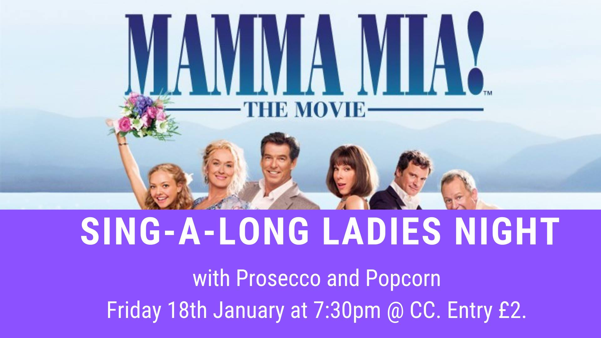Mamma Mia - Movie Singalong Ladies Night event.
